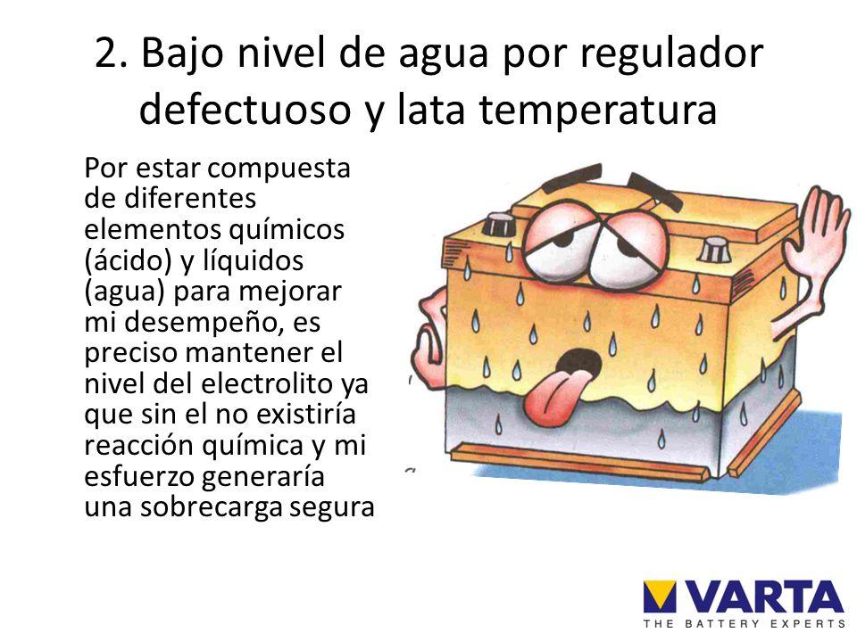 2. Bajo nivel de agua por regulador defectuoso y lata temperatura