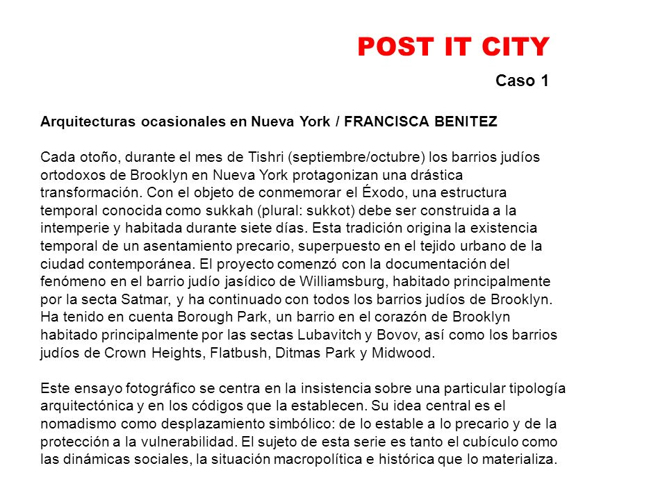 POST IT CITY Caso 1. Arquitecturas ocasionales en Nueva York / FRANCISCA BENITEZ.