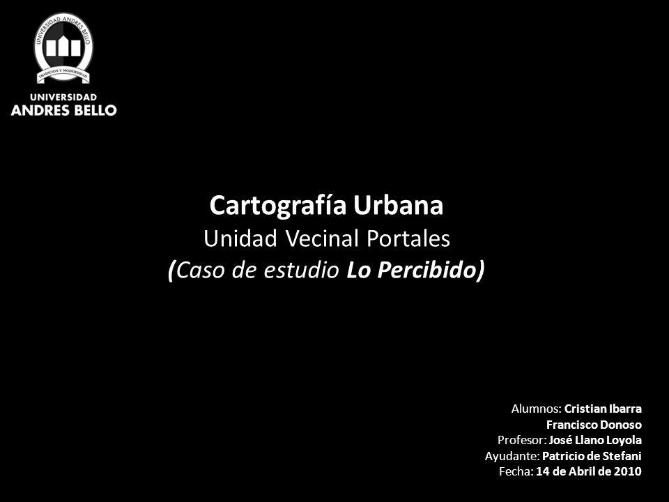 Cartografía Urbana Unidad Vecinal Portales