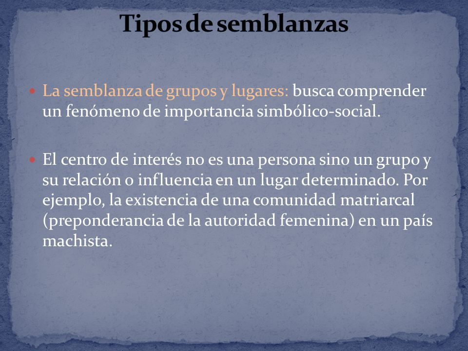 Tipos de semblanzas La semblanza de grupos y lugares: busca comprender un fenómeno de importancia simbólico-social.