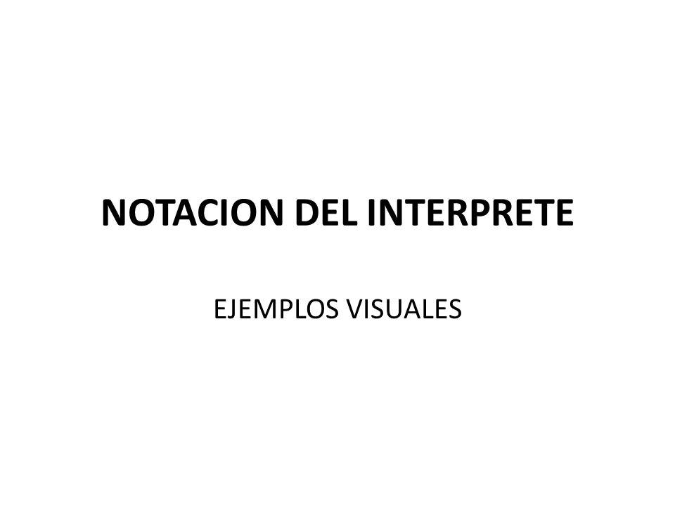 NOTACION DEL INTERPRETE