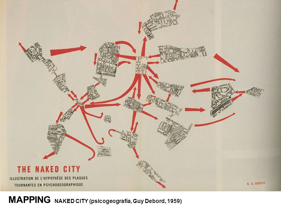 MAPPING NAKED CITY (psicogeografía, Guy Debord, 1959)
