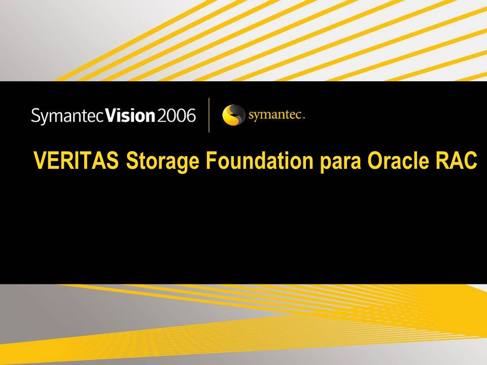 VERITAS Storage Foundation para Oracle RAC