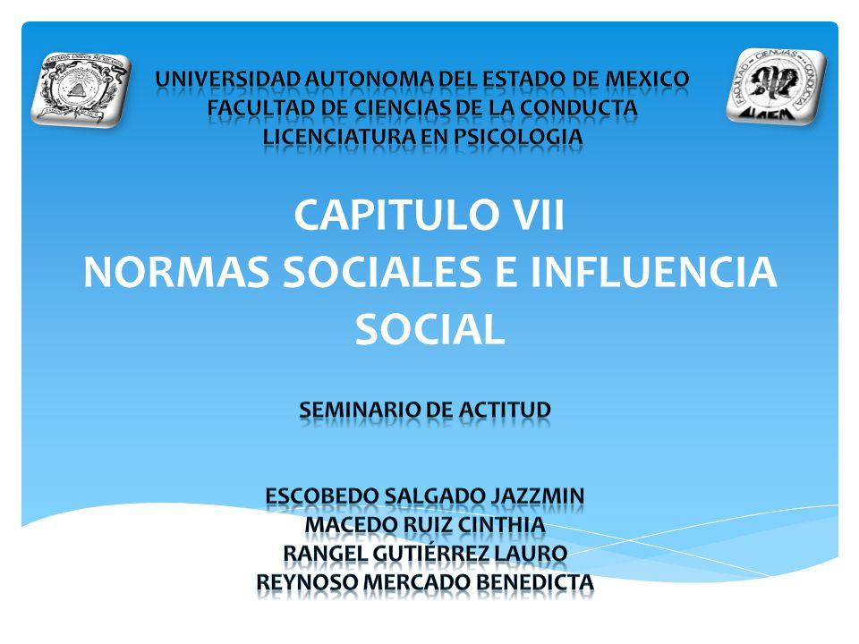 CAPITULO VII NORMAS SOCIALES E INFLUENCIA SOCIAL