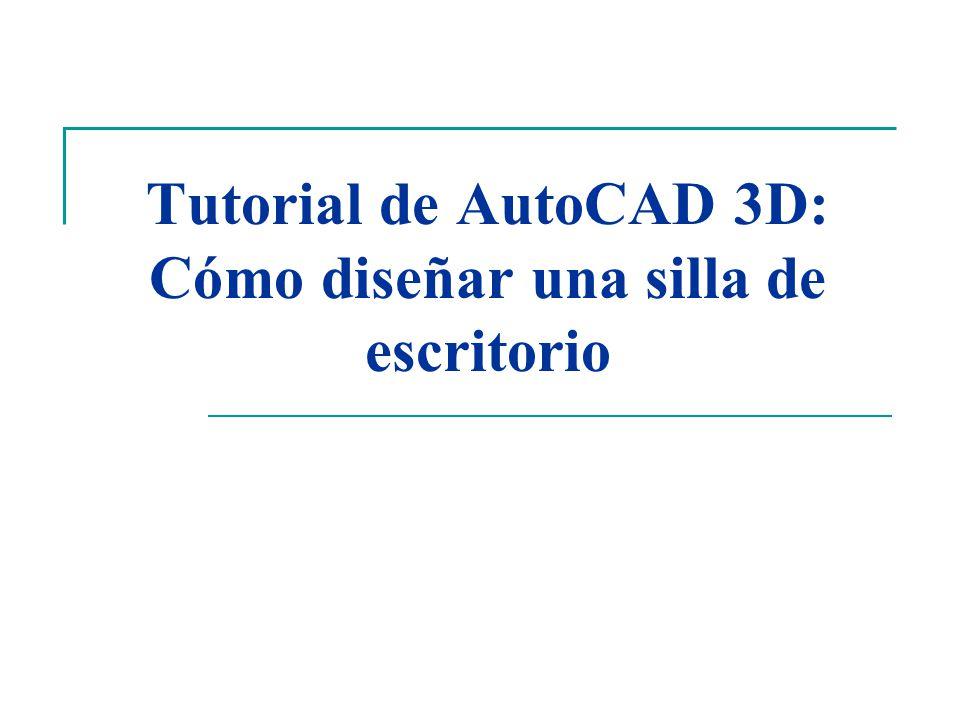 Tutorial de AutoCAD 3D: Cómo diseñar una silla de escritorio