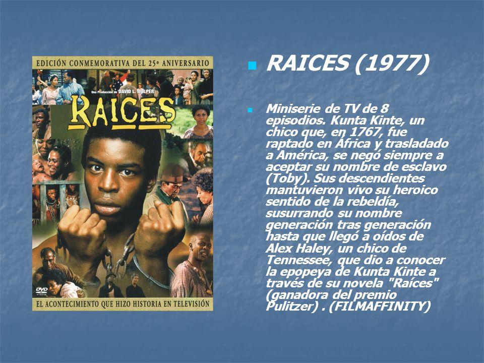 RAICES (1977)
