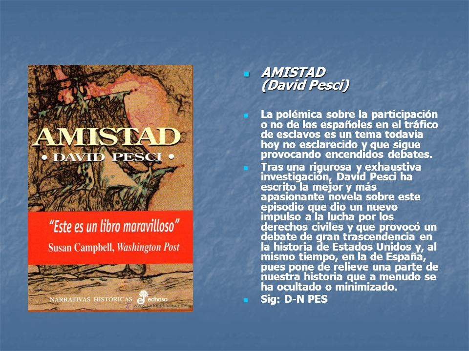 AMISTAD (David Pesci)