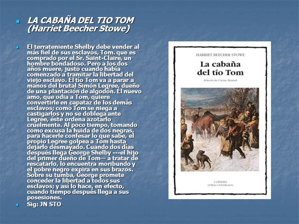 LA CABAÑA DEL TIO TOM (Harriet Beecher Stowe)