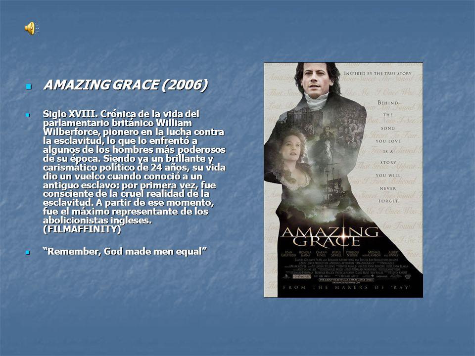 AMAZING GRACE (2006)