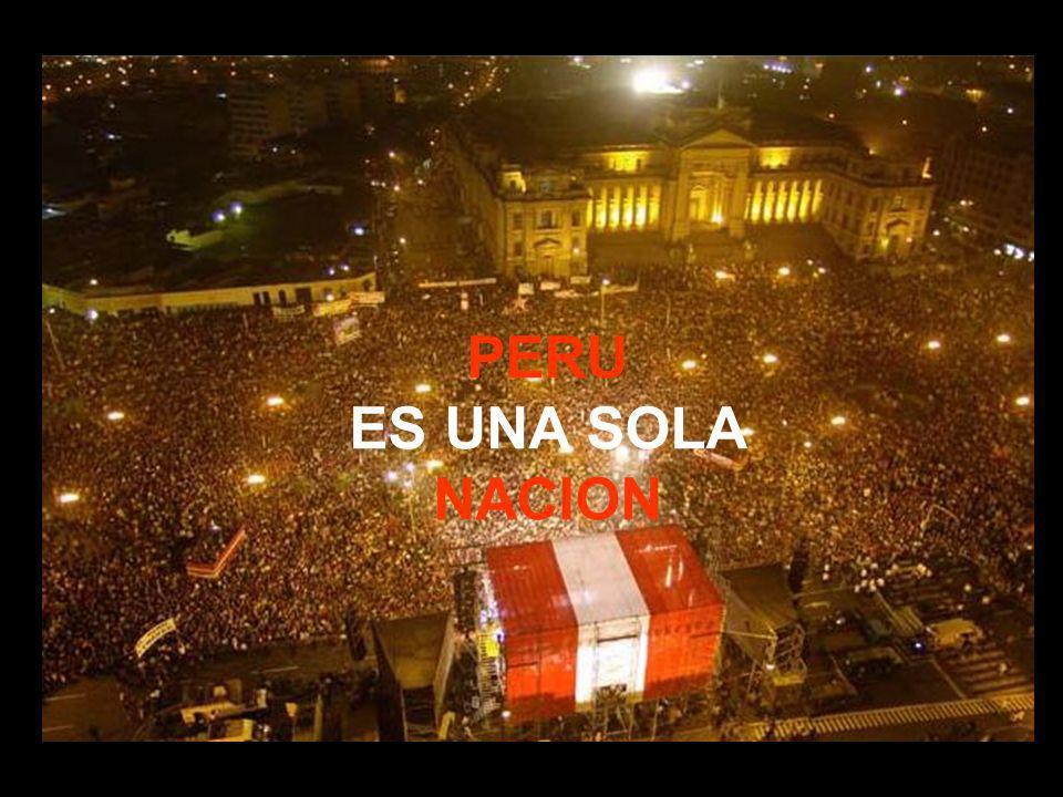 PERU PAIS DE TODAS LAS SANGRES PERU ES UNA SOLA NACION