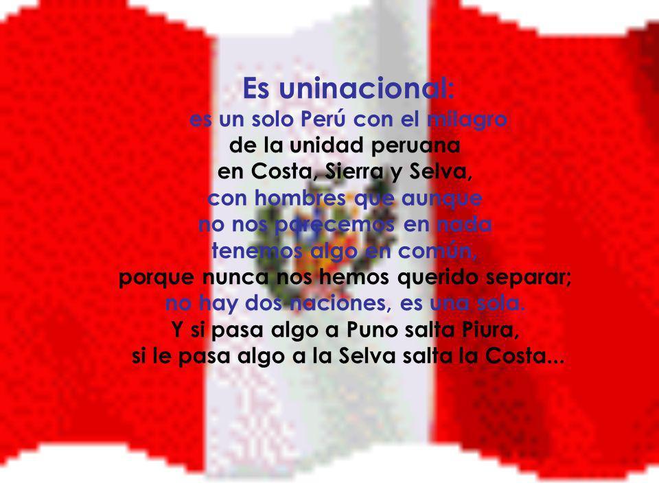 Es uninacional: es un solo Perú con el milagro de la unidad peruana