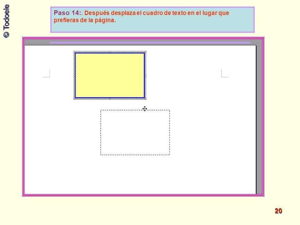 Paso 14:. Después desplaza el cuadro de texto en el lugar que prefieras de la página.