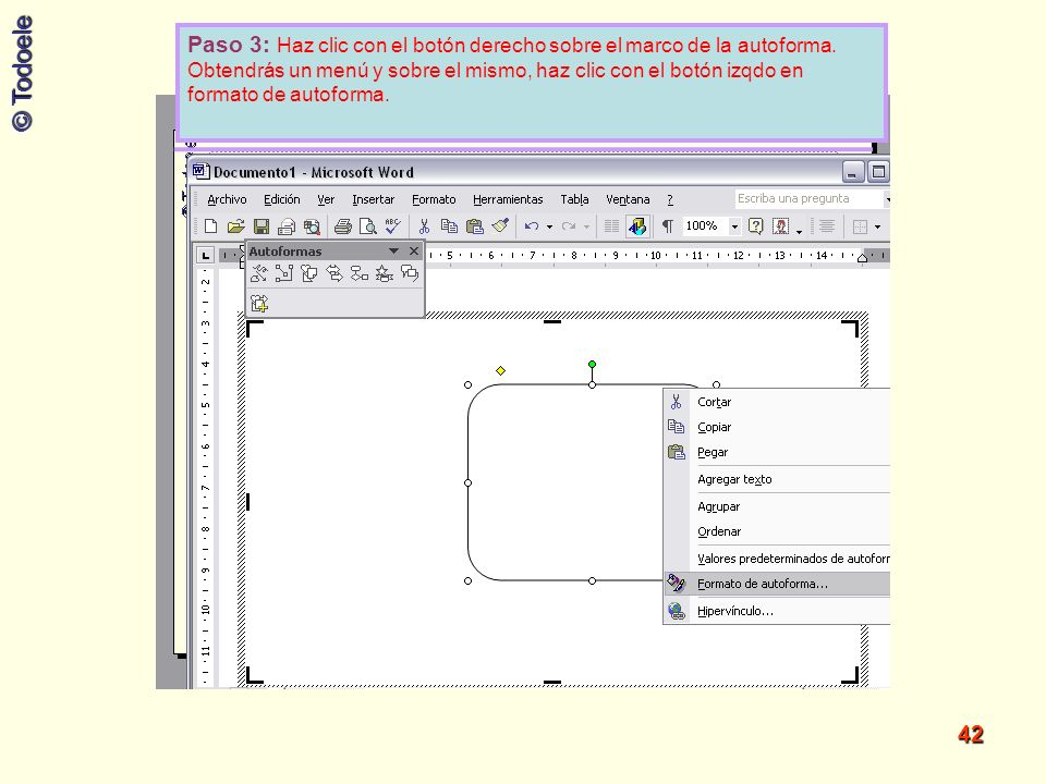 Paso 3: Haz clic con el botón derecho sobre el marco de la autoforma