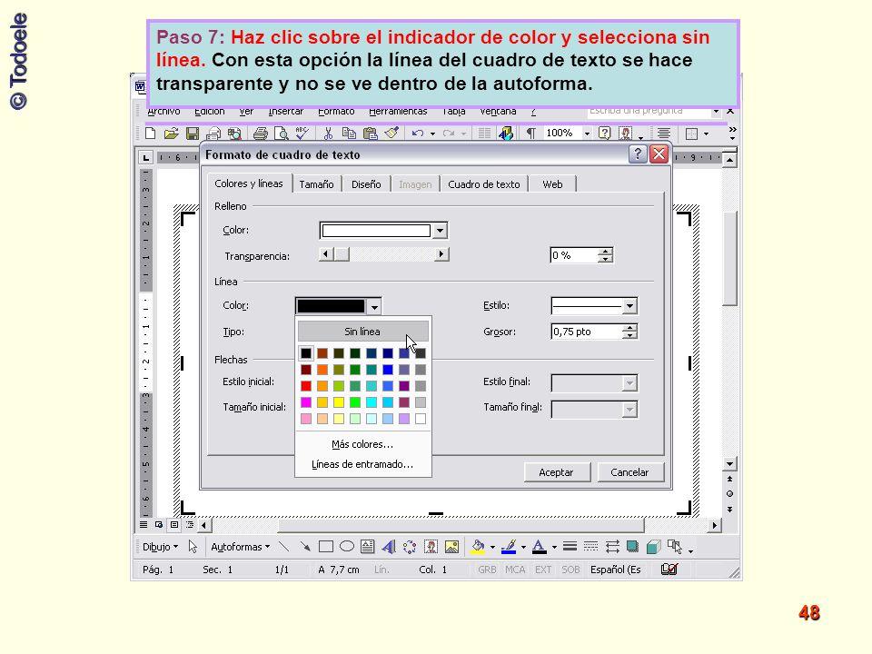 Paso 7: Haz clic sobre el indicador de color y selecciona sin línea