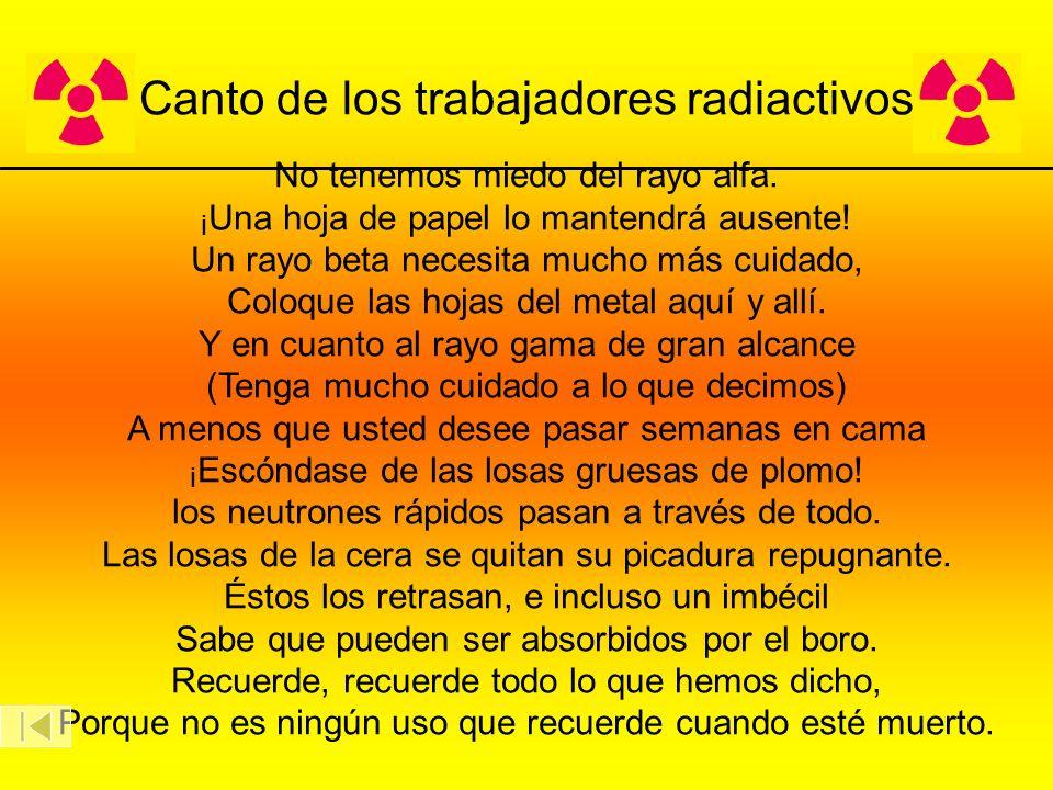 Canto de los trabajadores radiactivos