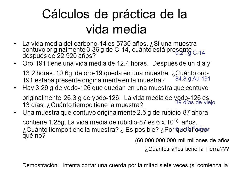 Cálculos de práctica de la vida media