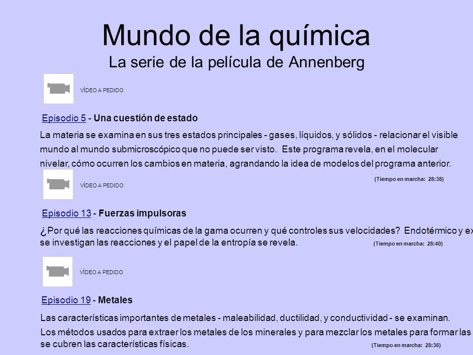 Mundo de la química La serie de la película de Annenberg