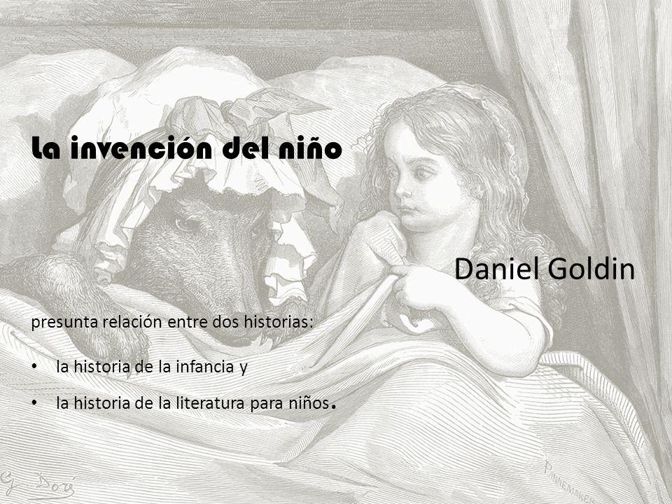 La invención del niño Daniel Goldin