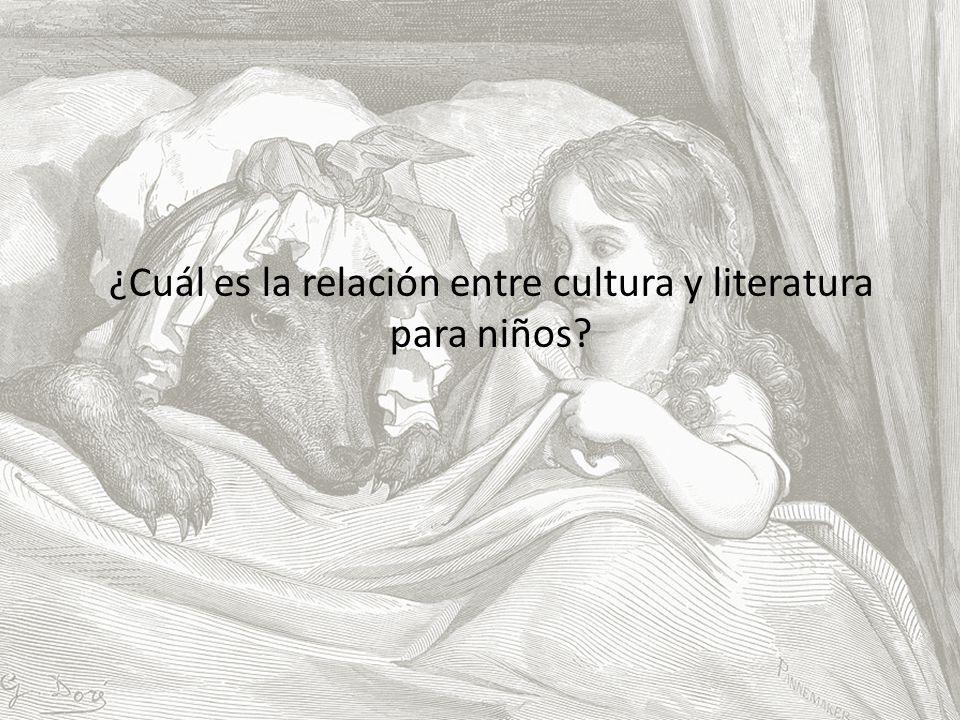¿Cuál es la relación entre cultura y literatura para niños
