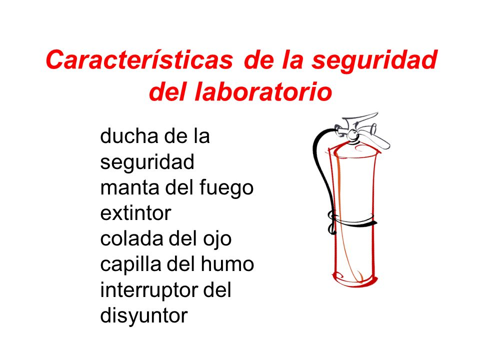Características de la seguridad del laboratorio