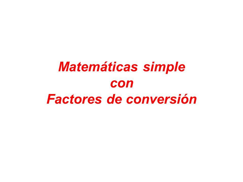 Matemáticas simple con Factores de conversión