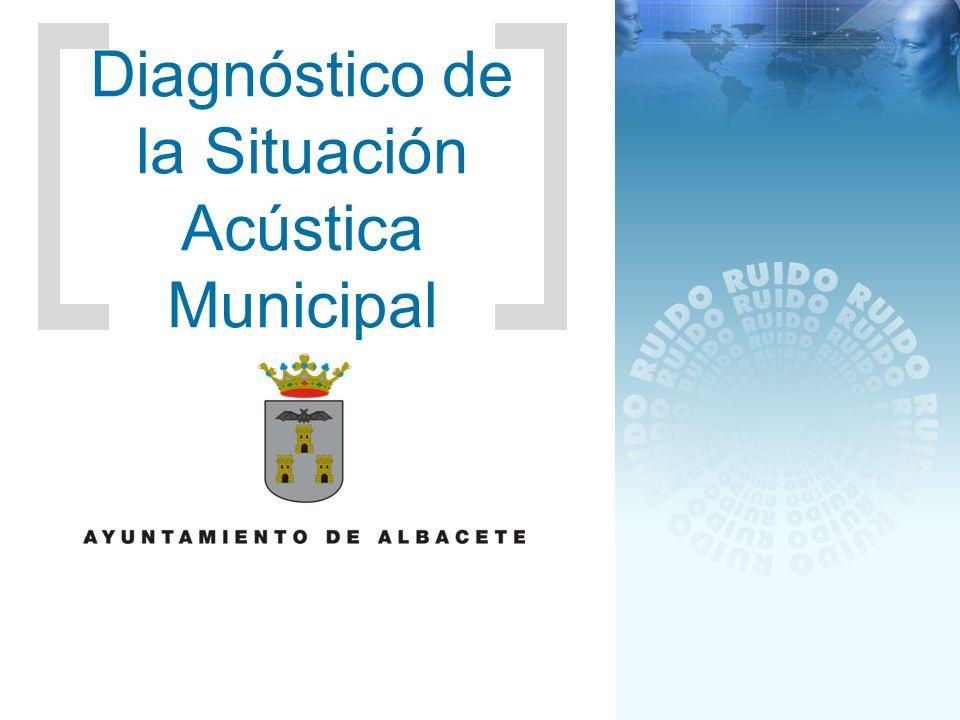 Diagnóstico de la Situación Acústica Municipal