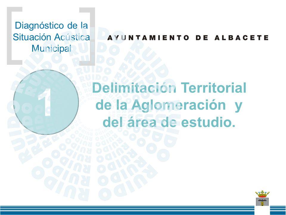 Delimitación Territorial de la Aglomeración y del área de estudio.