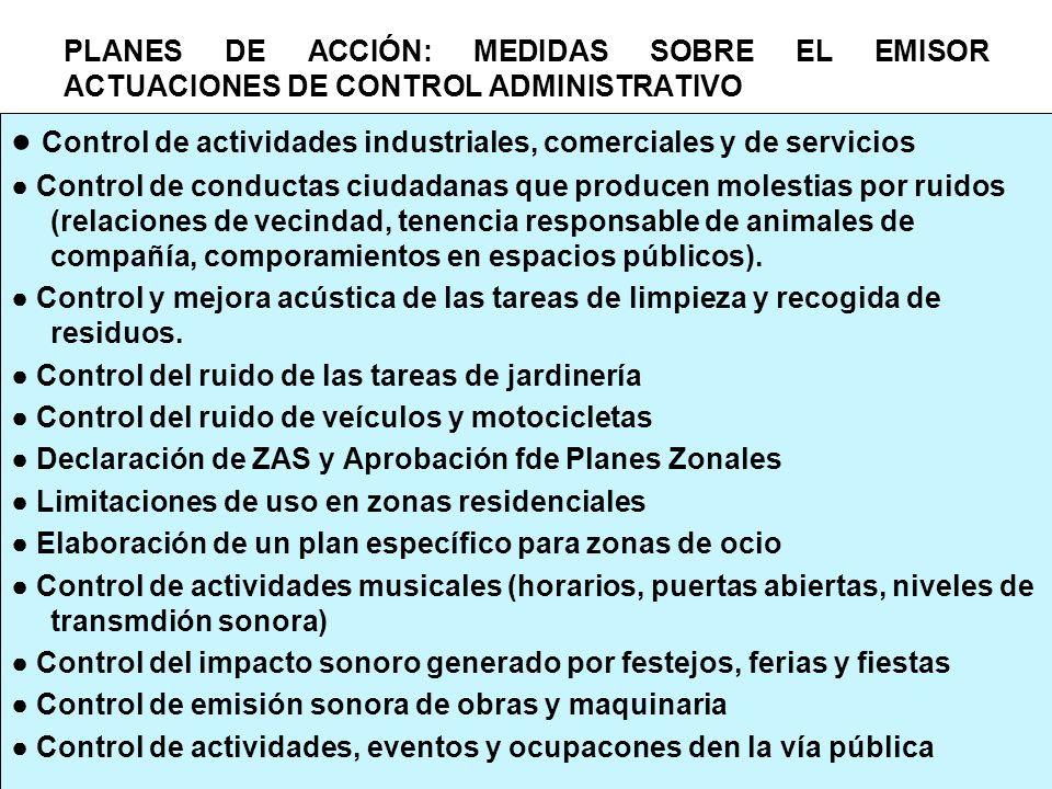 ● Control de actividades industriales, comerciales y de servicios
