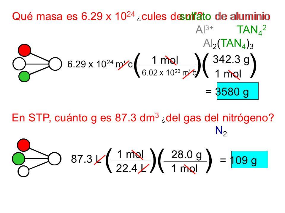 ( ) ( ) ( ) ( ) Qué masa es 6.29 x 1024 ¿cules de m