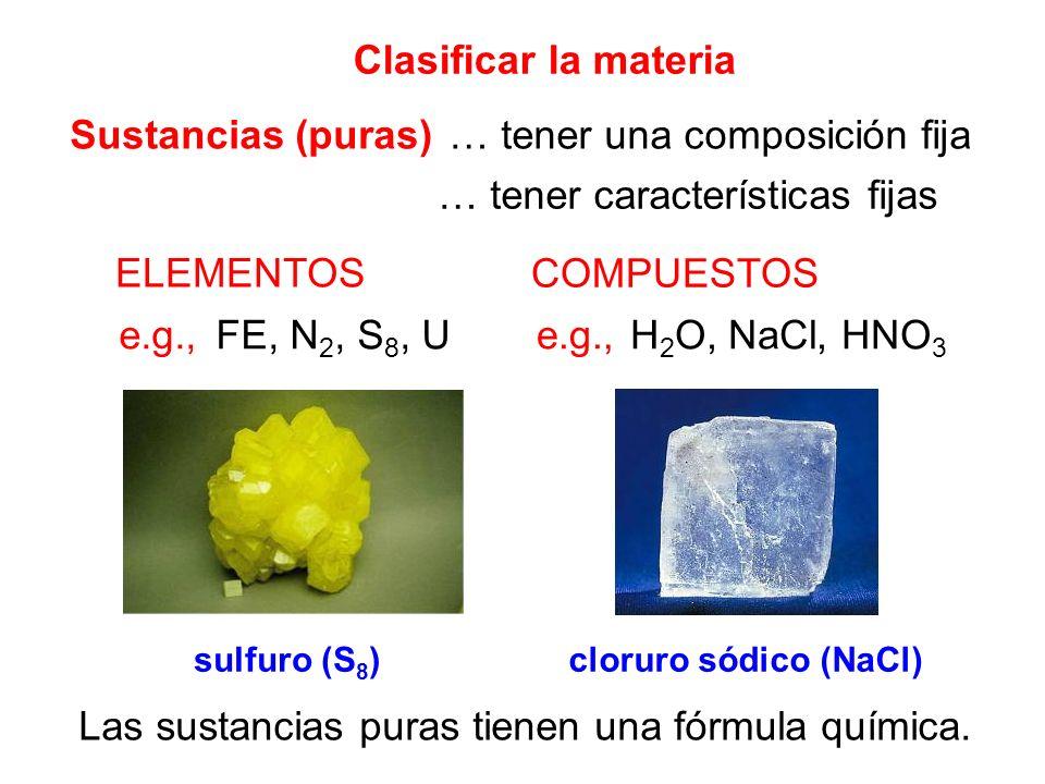 Las sustancias puras tienen una fórmula química.