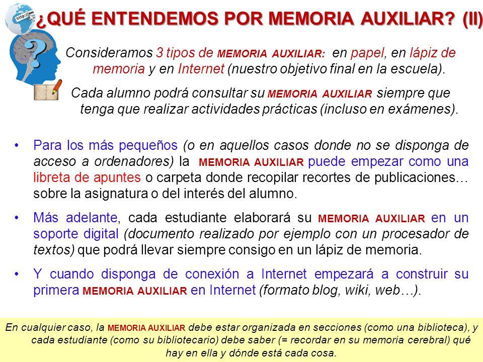 ¿QUÉ ENTENDEMOS POR MEMORIA AUXILIAR (II)