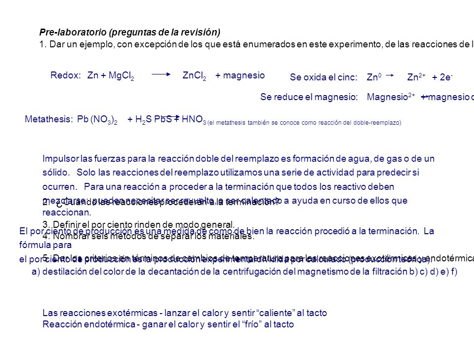 Redox: Zn + MgCl2 ZnCl2 + magnesio