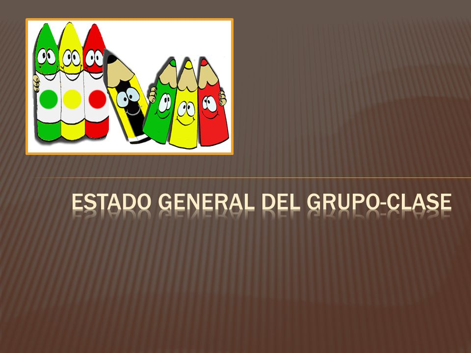 Estado general del grupo-clase