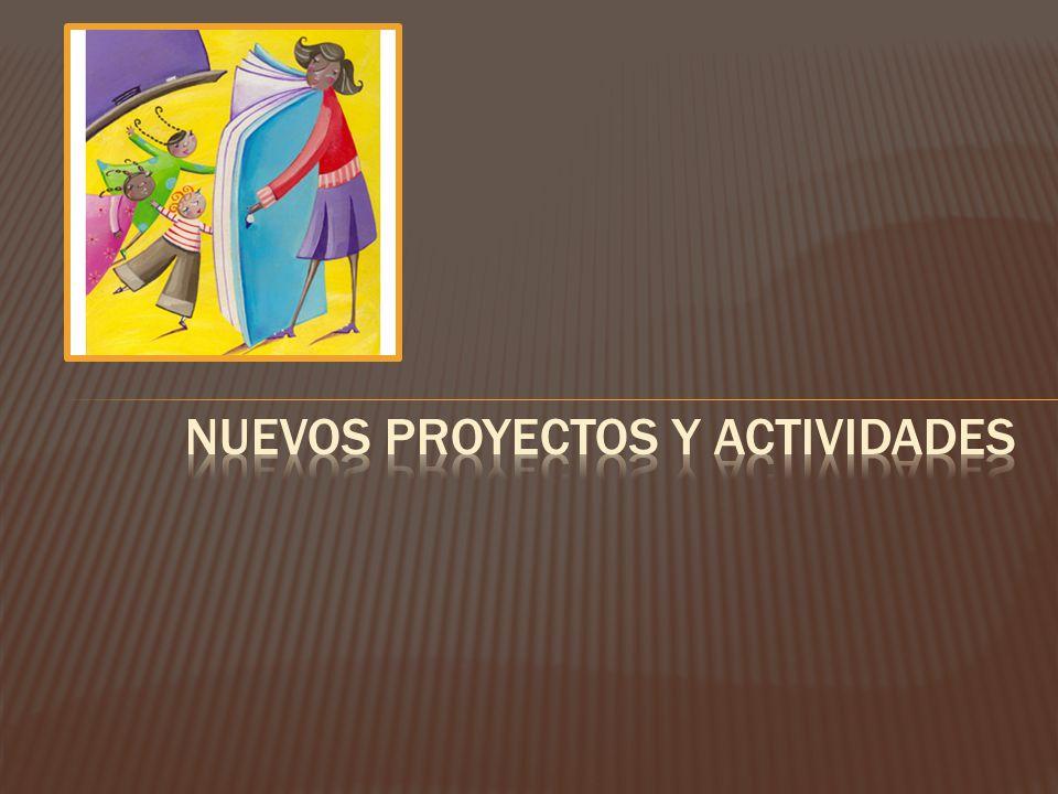 Nuevos proyectos y actividades