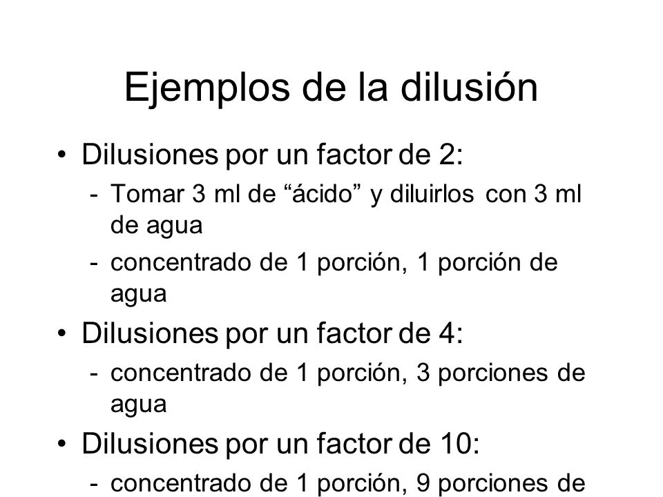 Ejemplos de la dilusión