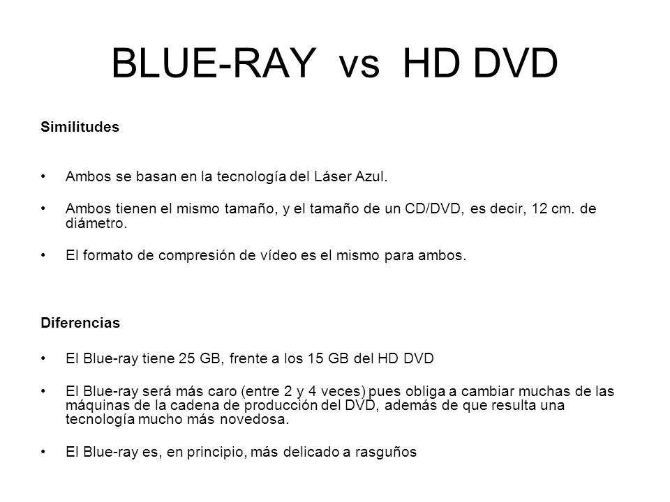BLUE-RAY vs HD DVD Similitudes