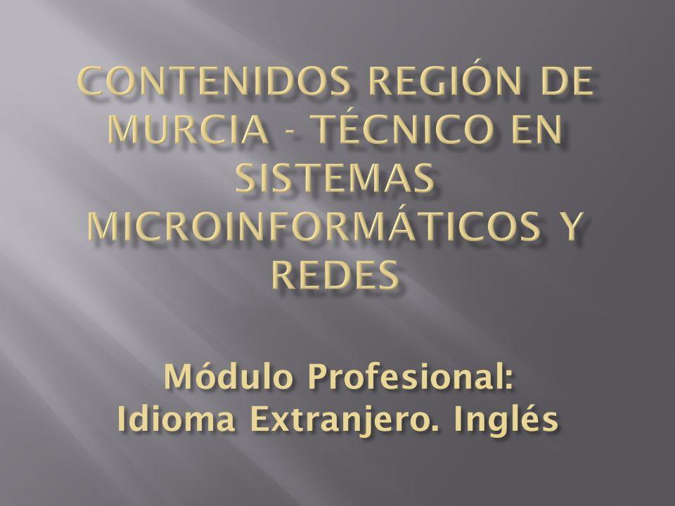 Módulo Profesional: Idioma Extranjero. Inglés
