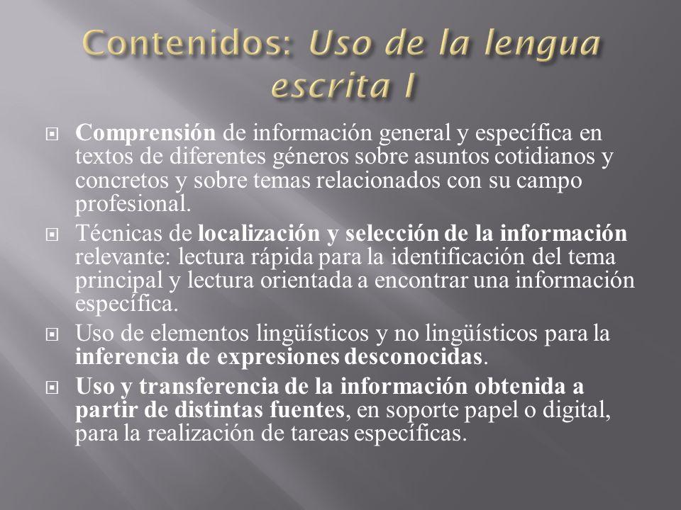 Contenidos: Uso de la lengua escrita I