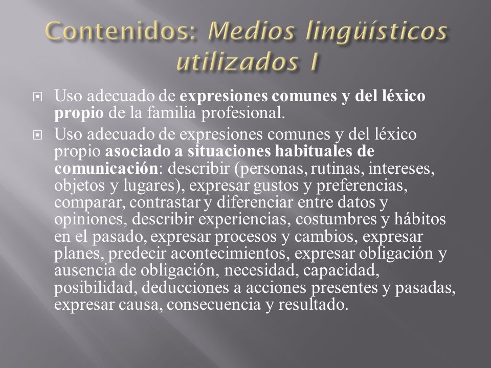 Contenidos: Medios lingüísticos utilizados I