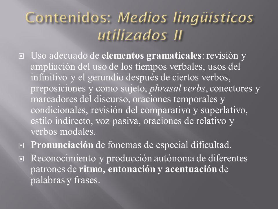 Contenidos: Medios lingüísticos utilizados II