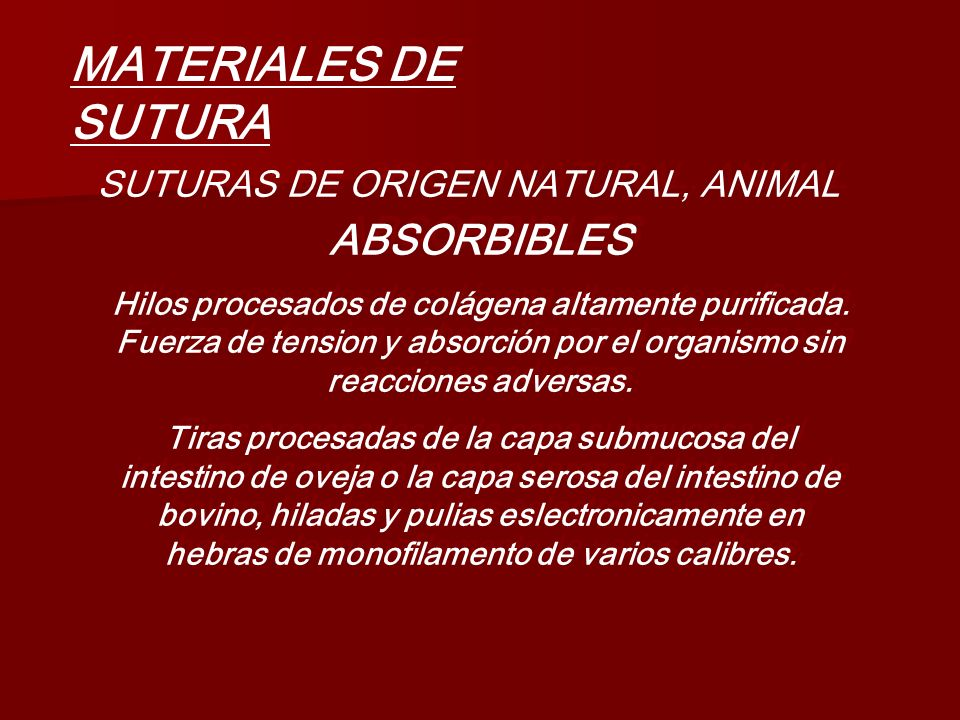 SUTURAS DE ORIGEN NATURAL, ANIMAL