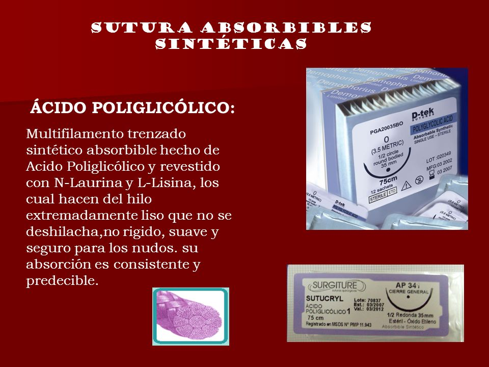 SUTURA absorbibles sintéticas