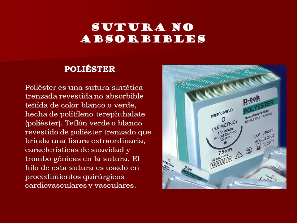 SUTURA NO ABSORBIBLES POLIÉSTER