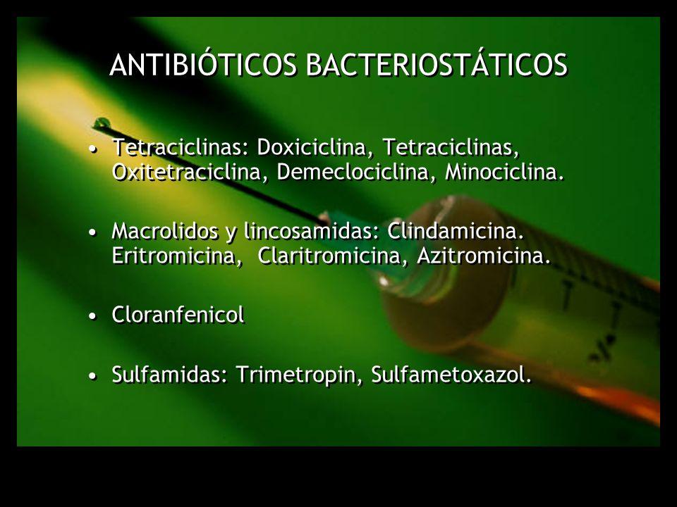 Antibióticos Bacteriostáticos