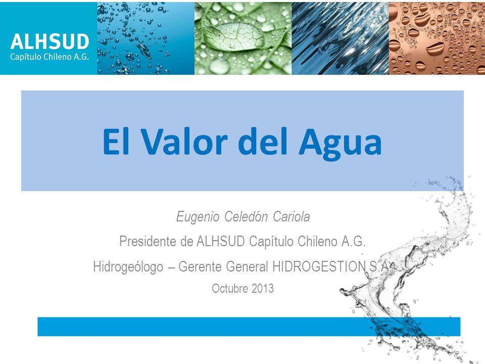 El Valor del Agua Eugenio Celedón Cariola