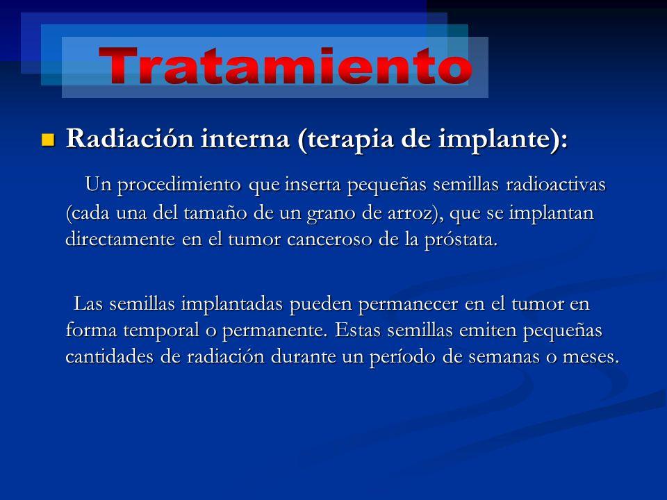 Tratamiento Radiación interna (terapia de implante):
