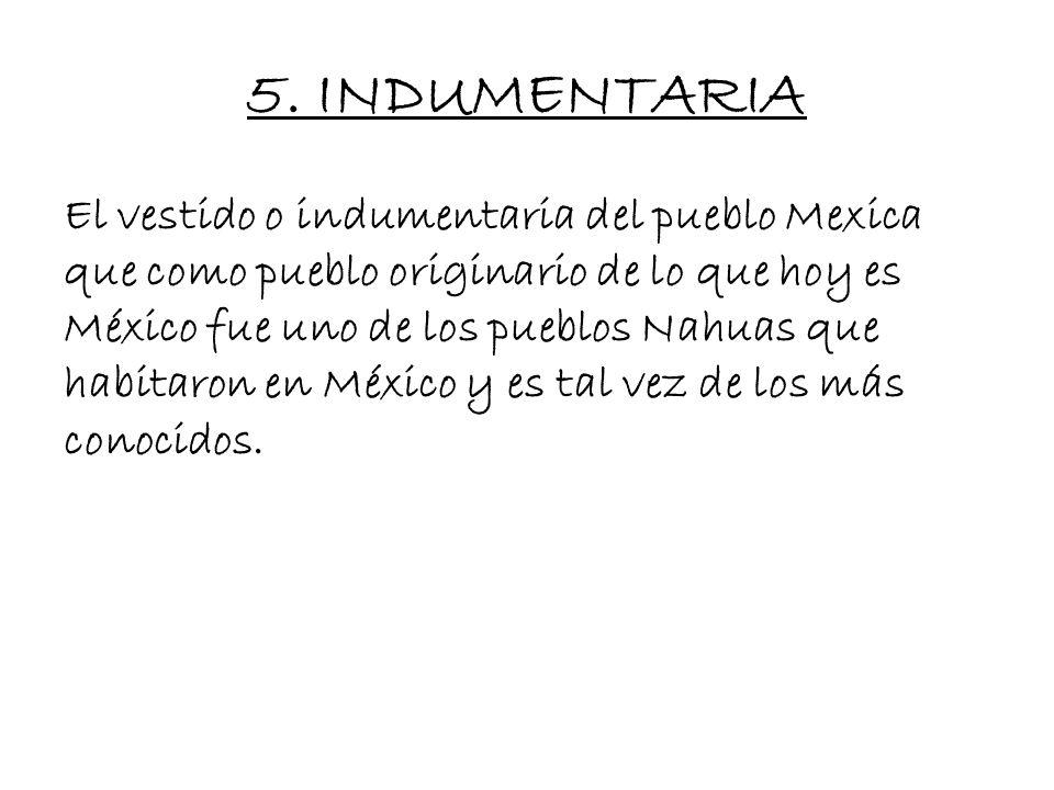5. INDUMENTARIA