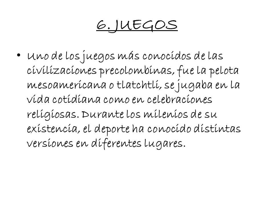 6. JUEGOS