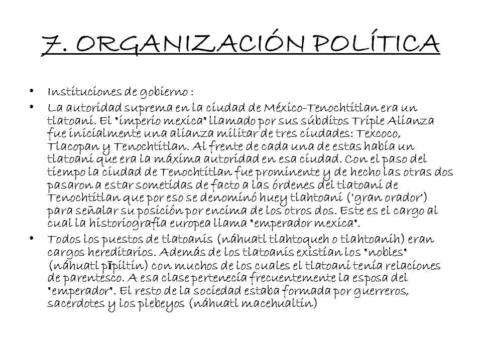 7. ORGANIZACIÓN POLÍTICA