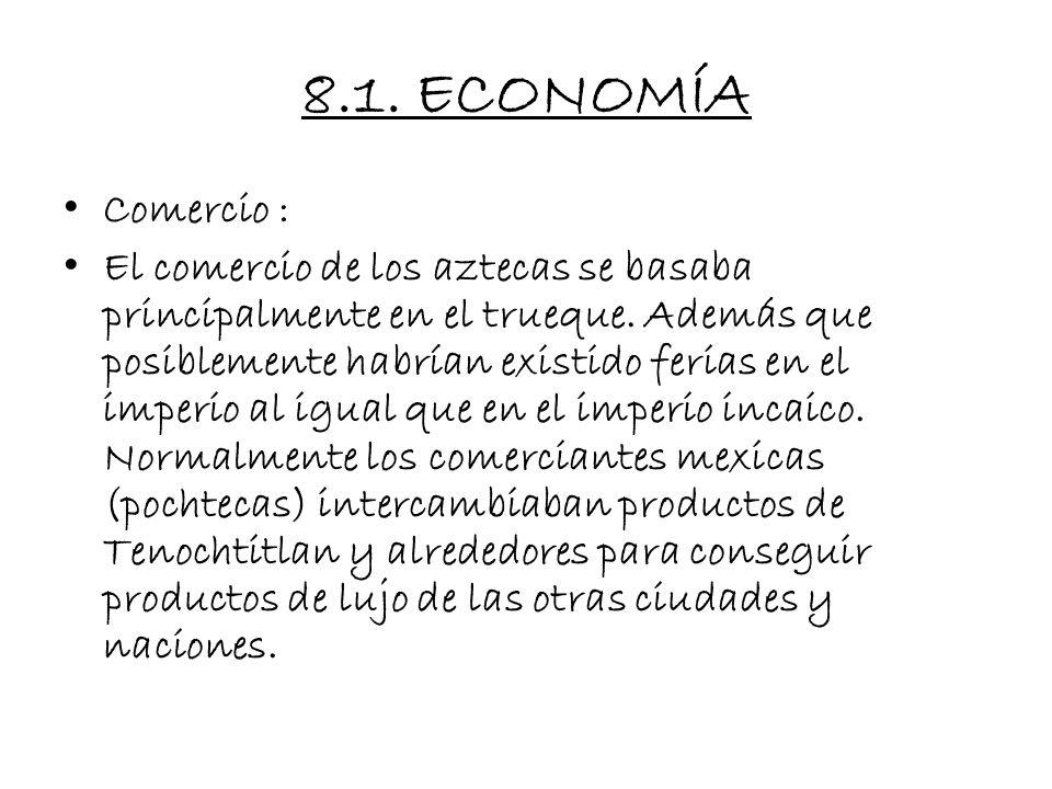 8.1. ECONOMÍA Comercio :